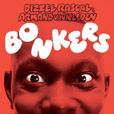 Dizzie Rascal - Bonkers