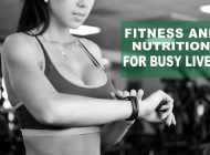 Time is of the Essence: Fitness & Nutrition for Busy Lives