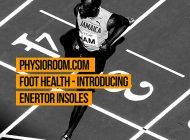 PhysioRoom.com Foot Health – Introducing Enertor Insoles