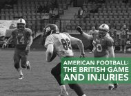 American Football: The British Game and Injuries