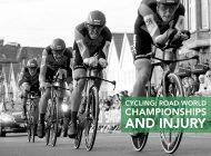 Cycling: Road World Championships and Injury