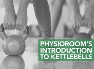 Introduction to Kettlebells | PhysioRoom.com