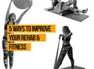 5 Ways to Improve your Rehab & Fitness at Home | PhysioRoom.com Blog